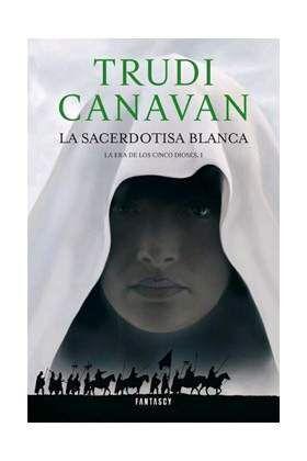 LA ERA DE LOS CINCO DIOSES #01. LA SACERDOTISA BLANCA