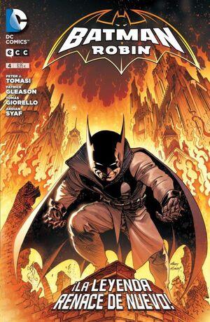 BATMAN Y ROBIN #04. LA LEYENDA RENACE DE NUEVO