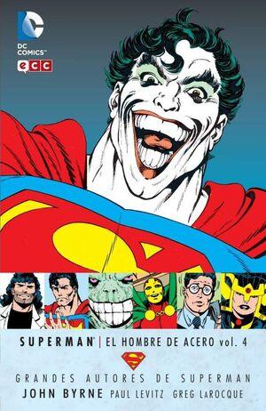 GRANDES AUTORES DE SUPERMAN: JOHN BYRNE - SUPERMAN: EL HOMBRE DE ACERO #04