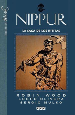 NIPPUR #04. LA SAGA DE LOS HITITAS
