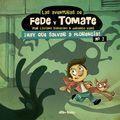 LAS AVENTURAS DE FEDE Y TOMATE #02