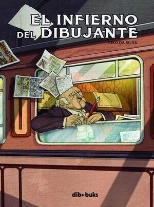 EL INFIERNO DEL DIBUJANTE