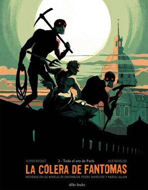 LA COLERA DE FANTOMAS #02: TODO EL ORO DE PARIS