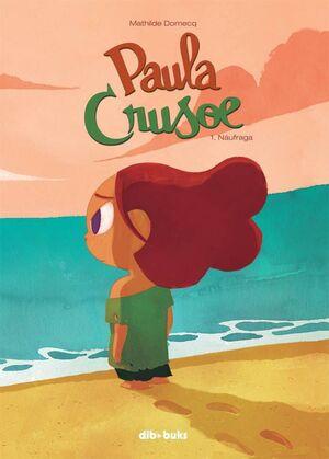 PAULA CRUSOE #01: NAUFRAGA