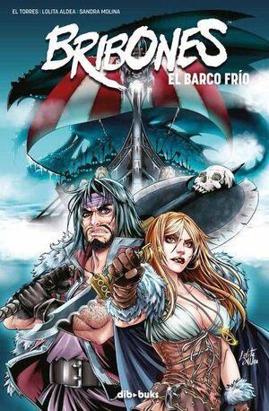 BRIBONES #02. EL BARCO FRIO (DIBBUKS)