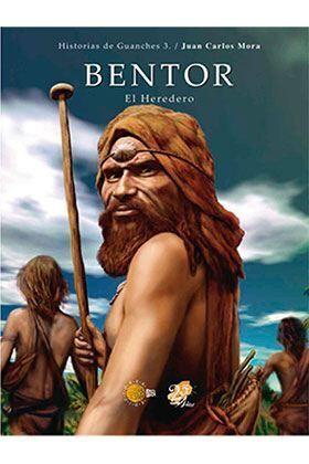 BENTOR, EL HEREDERO: HISTORIAS DE GUANCHES 3