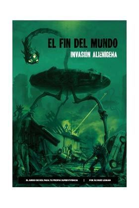 EL FIN DEL MUNDO JDR: INVASION ALIENIGENA
