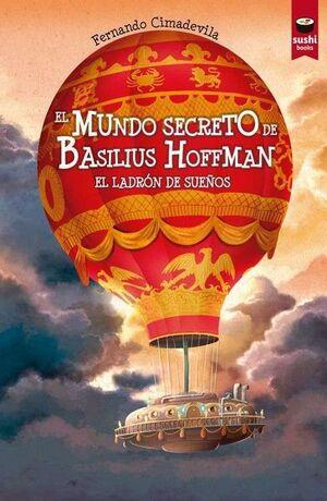 EL MUNDO SECRETO DE BASILIUS HOFFMAN