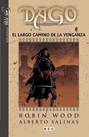 DAGO #04. EL LARGO CAMINO DE LA VENGANZA