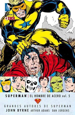 GRANDES AUTORES DE SUPERMAN: JOHN BYRNE - SUPERMAN: EL HOMBRE DE ACERO #05