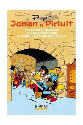 JOHAN Y PIRLUIT VOL. 01: EL CASTIGO DE BASENHAU - EL AMO DE ROUCYBEUF - EL