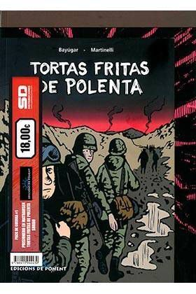 PACK DE PONENT #07: PRISIONERO EN MATHAUSEN + SORDO + TORTAS FRITAS POLENTA