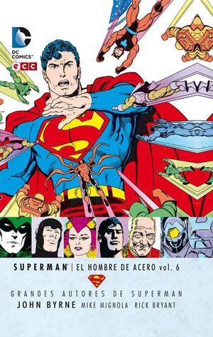 GRANDES AUTORES DE SUPERMAN: JOHN BYRNE - SUPERMAN: EL HOMBRE DE ACERO #06