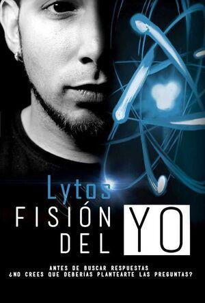 LYTOS. FISION DEL YO