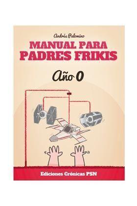 MANUAL PARA PADRES FRIKIS #01