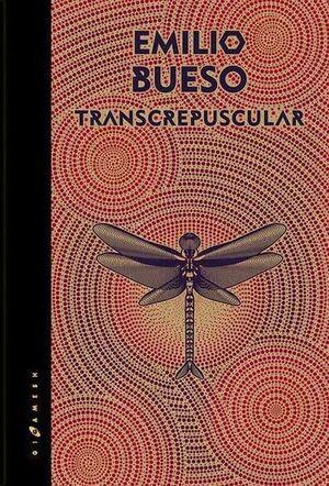 LOS OJOS BIZCOS DEL SOL I. TRANSCREPUSCULAR (ED NUMERADA Y FIRMADA GOLD)