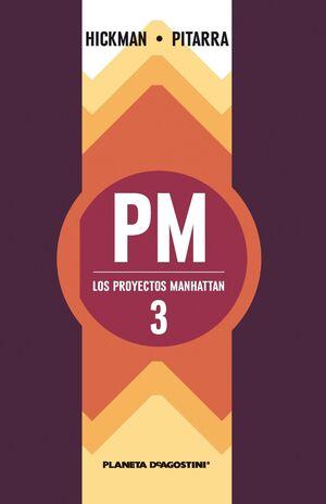 LOS PROYECTOS MANHATTAN #03