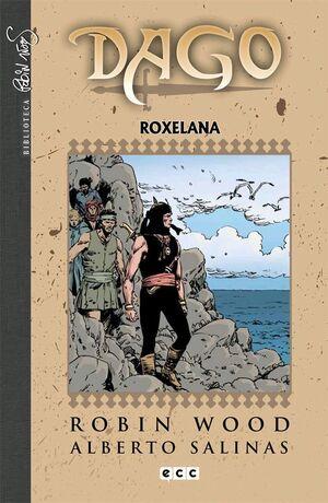 DAGO #06. ROXELANA