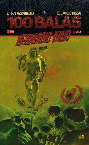 100 BALAS: HERMANO LONO (CARTONE)