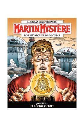 MARTIN MYSTERE VOL. 03 #01 ¡AGARTHA! - EL DOCTOR CICLOPE