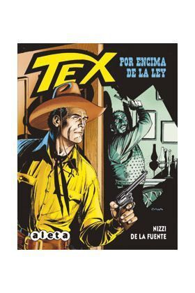 TEX: POR ENCIMA DE LA LEY