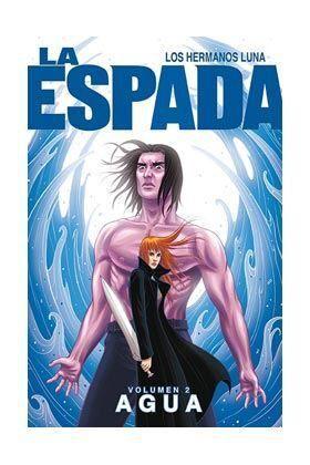 LA ESPADA #02. AGUA
