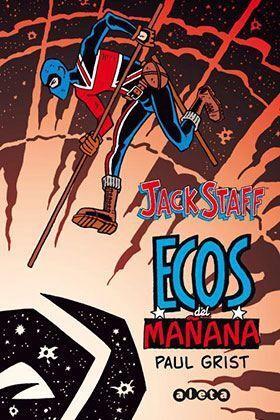 JACK STAFF #03: ECOS DEL MAÑANA