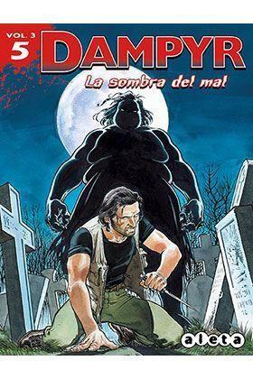 DAMPYR VOL.3 #05. LA SOMBRA DEL MAL