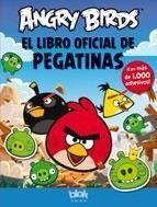 ANGRY BIRDS EL LIBRO OFICIAL DE PEGATINAS