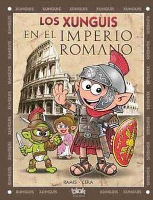 LOS XUNGUIS EN EL IMPERIO ROMANO