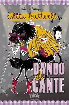 LOLITA BUTTERFLY. DANDO EL CANTE