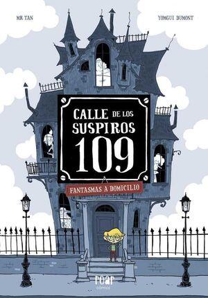 CALLE DE LOS SUSPIROS 109. FANTASMAS A DOMICILIO
