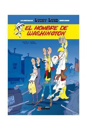 LUCKY LUKE. EL HOMBRE DE WASHINGTON