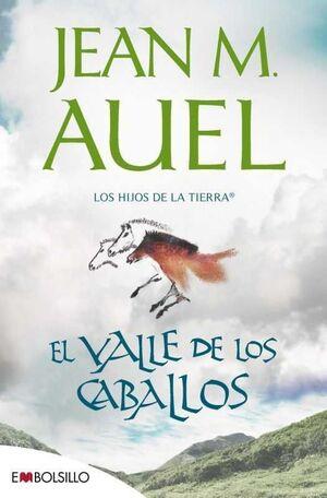 LOS HIJOS DE LA TIERRA VOL. 02. EL VALLE DE LOS CABALLOS