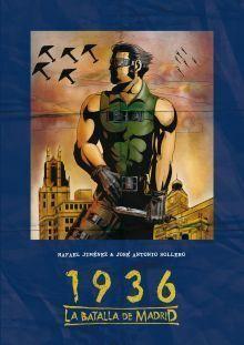 1936 LA BATALLA DE MADRID
