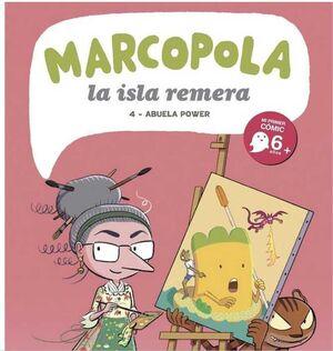 MARCOLPOLA LA ISLA REMESA #04. ABUELA POWER
