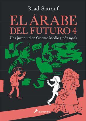 EL ARABE DEL FUTURO VOL. 04. UNA JUVENTUD EN ORIENTE MEDIO (1987-1992)