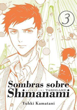 SOMBRAS SOBRE SHIMANAMI #03