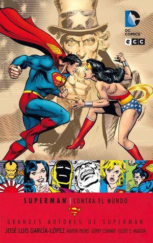 GRANDES AUTORES DE SUPERMAN: J.L. GARCIA LOPEZ - SUPERMAN CONTRA EL MUNDO