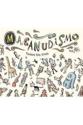 MACANUDISMO. TODAS LAS TIRAS