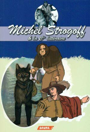 MICHEL STROGOFF & LA CIE LITTERAIRE