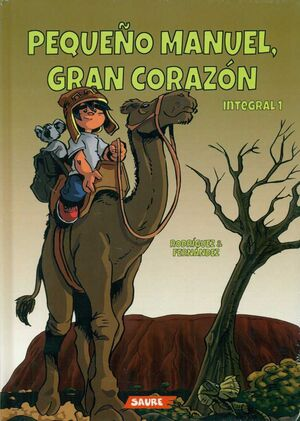 PEQUEÑO MANUEL, GRAN CORAZON. INTEGRAL 1