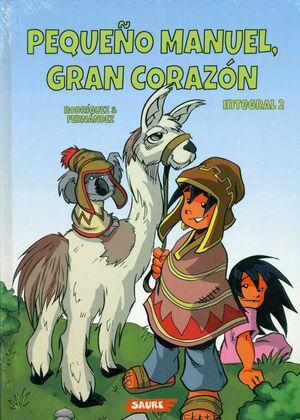 PEQUEÑO MANUEL, GRAN CORAZON. INTEGRAL 2