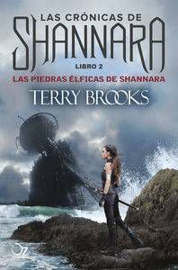 LAS CRONICAS DE SHANNARA #02: LAS PIEDRAS ELFICAS DE SHANNARA