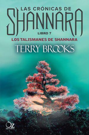 LAS CRONICAS DE SHANNARA #07. LOS TALISMANES DE SHANNARA