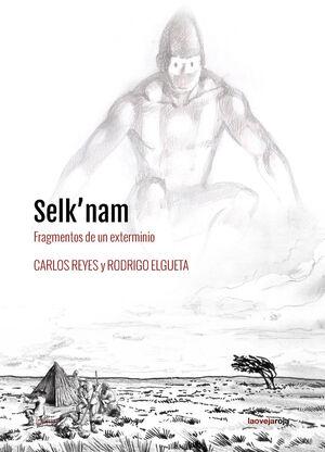 SELK'NAM. FRAGMENTOS DE UN EXTERMINIO