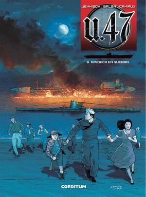 U 47 #06. AMERICA EN GUERRA