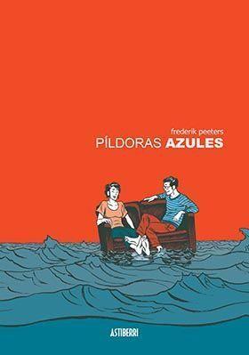 PILDORAS AZULES (NUEVA EDICION)