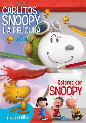 SNOOPY Y CARLITOS: COLOREA CON SNOOPY Y SU PANDILLA