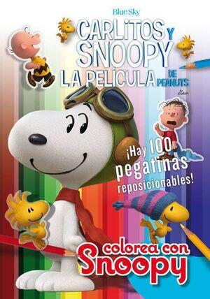 SNOOPY Y CARLITOS: COLOREA CON SNOOPY + 100 PEGATINAS